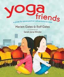Yoga Friends By Mariam Gates Rolf Gates Ebook Pdf Download Brettcarroll210