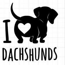 I Love Dachshunds Weenie Dog Custom Auto Car Vinyl Window Sticker Decal Ebay