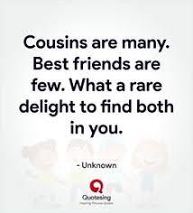 best cousin quotes images cousin quotes quotes best cousin