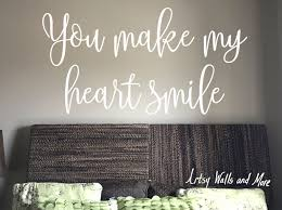 A Personal Favorite From My Etsy Shop Https Www Etsy Com Listing 505579421 You Make My Heart Smile Vinyl Wa Vinyl Wall Decals Wall Decal Sticker Mirror Vinyl