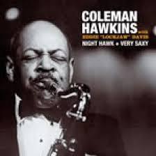 Coleman Hawkins - Night Hawk + Very Saxy (2 LPs on 1 CD) - Blue Sounds