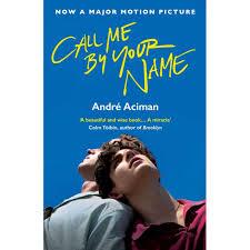 Call Me By Your Name Call Me By Your Name 1 By Andre Aciman