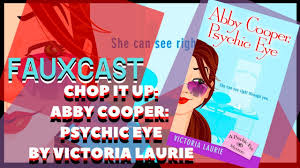 FauxCast} CHOP IT UP: Abby Cooper, Psychic Eye by Victoria Laurie - YouTube