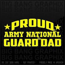 Army National Guard Decal Sticker Dad Proud Car Window Die Cut Family Father Day Ebay