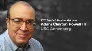 Dean's Colloquium - Adam Clayton Powell III | School of Arts Technology and  Emerging Communication (ATEC) at UT Dallas