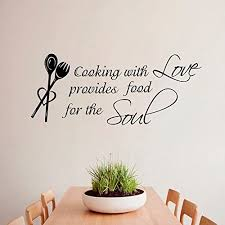 Wall Decals Quote Cooking With Love Provides Food For The Soul Fork Spoon Stickers Kitchen Vinyl Decal Living Room Decor Home Interior Design Art Murals M1018 Amazon Com