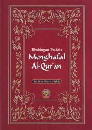 bimbingan praktis menghafal al quran by ahsin wijaya al hafidz