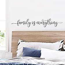 Amazon Com Family Is Everything Wall Decals Sayings Quotes Vinyl Quotes Family Wall Art Home Decor Bedroom Decor Inspirational Art Decal 25x4 Inch Handmade