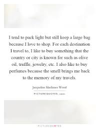 memories of travel quotes sayings memories of travel picture