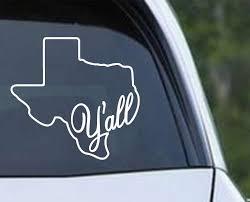 Texas Yall Vinyl Decal Sticker Texas Die Cuts
