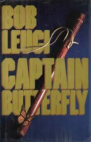 Captain Butterfly by Robert Leuci