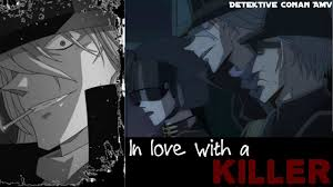 Detective Conan - In love with a Killer [ AMV ] for Gin - YouTube