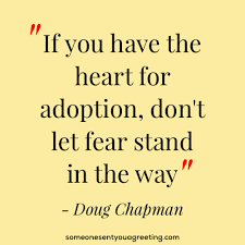 inspirational adoption quotes and sayings someone sent you a