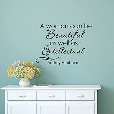 Amazon Com Wall Decal Quote Audrey Hepburn A Women Can Be Beautiful As Well As Intellectual Beauty Wall Decal Girls Room Bedroom Living Room Wall Art Home Decor Q218 Kitchen Dining