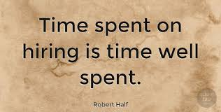 robert half time spent on hiring is time well spent quotetab