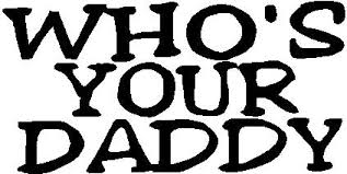 Who S Your Daddy Vinyl Decal Sticker