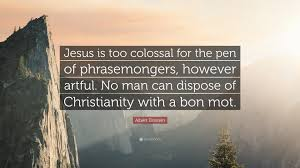 "albert einstein quote ""jesus is too colossal for the pen of"