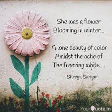 she was a flower bloomin quotes writings by shreya sarkar