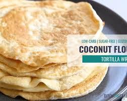 coconut flour tortilla wrap recipe