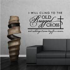 I Will Cling To The Old Rugged Cross Wall Decal