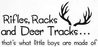 Rifles Racks And Deer Tracks That S What Little Boys Are Made Of Wall Decals Vinyl Quote Lettering Words Quote Baby Boy Wall Decals Wish