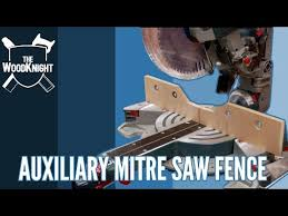 Build An Auxiliary Fence For A Mitre Saw Mitre Saw Station 6 Youtube