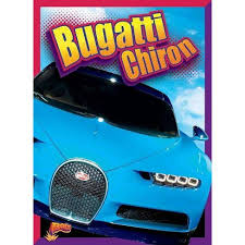 Bugatti Chiron Epic Cars By Julia Garstecki Stephanie Derkovitz Paperback Target