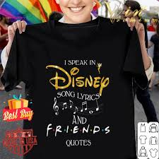 glitter i speak in disney song lyrics and friends quotes shirt