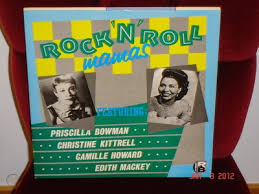 ROCK'N'ROLL MAMAS LP Camille Howard, Priscilla Bowman, Christine Kittrell  etc | #244970087