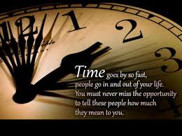 time goes by so fast spiritual thoughts words of