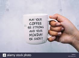 positive monday quotes stock photos positive monday quotes stock