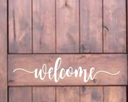 Welcome Vinyl Decal Etsy