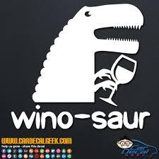 Winosaur Vinyl Decal Sticker Wine Decals