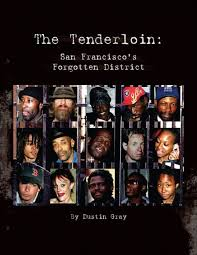 The Tenderloin: San Francisco's Forgotten District by Dustin Gray | NOOK  Book (eBook) | Barnes & Noble®