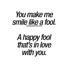 you make me happy quotes happy someone you love