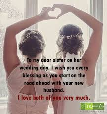 beautiful marriage wishes for sister wedding quotes fnp gardens