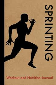 sprinting workout and nutrition journal