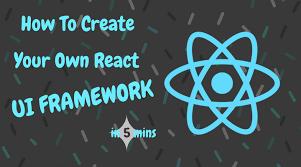 create your own react ui framework