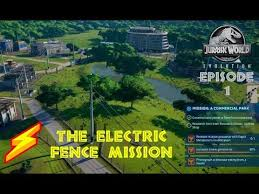 Jurassic World Evolution Ep1 The Electric Fence Mission Youtube