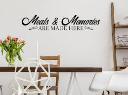 Meals And Memories Are Made Here Dining Room Wall Decal Story Of Home Decals
