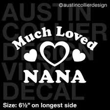 6 5 Much Loved Nana Vinyl Decal Car Window Laptop Sticker Mom Grandma Gift Ebay