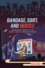 bandage sort and hustle ambulance crews on the front lines of