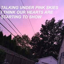pink skies lany i made this using a pic i took outside my
