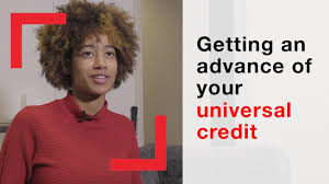 universal credit advances if you need