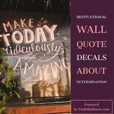 Wall Quotes About The Future Inspire Without Talking
