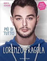 Lorenzo Fragola e il libro scritto da una fragolina doc