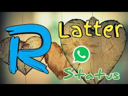 r letter whatsapp status love