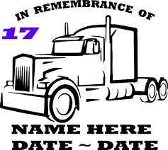 Custom Made Semi Truck In Loving Memory Of Decal 17 Vinyl Loving Memory Car Decals Decals