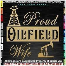 Proud Oilfield Wife Jack Frac Rig Life Mafia Roughneck Girl Drill Sticker Decal Oilfield Roughneck Drill