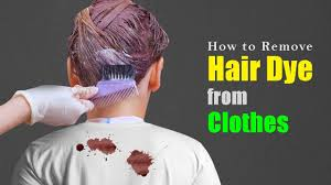 how to remove hair dye from clothes